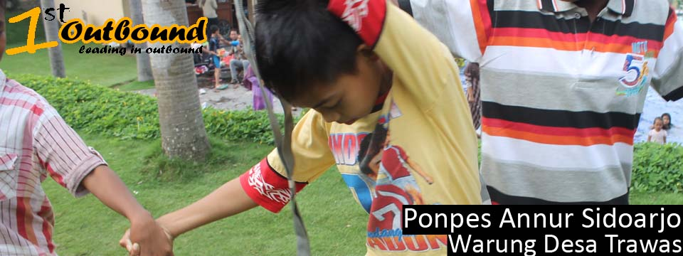 Outbound Anak , Permainan Outbound , Otbound Training , Ponpes Annur Sidoarjo , 081231938011