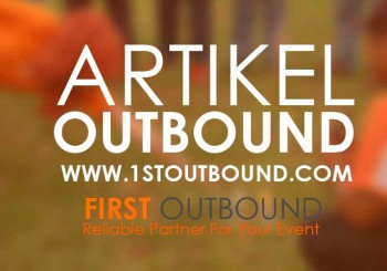 Artikel Outbound, Outbound Team Building, Outbound Leadership
